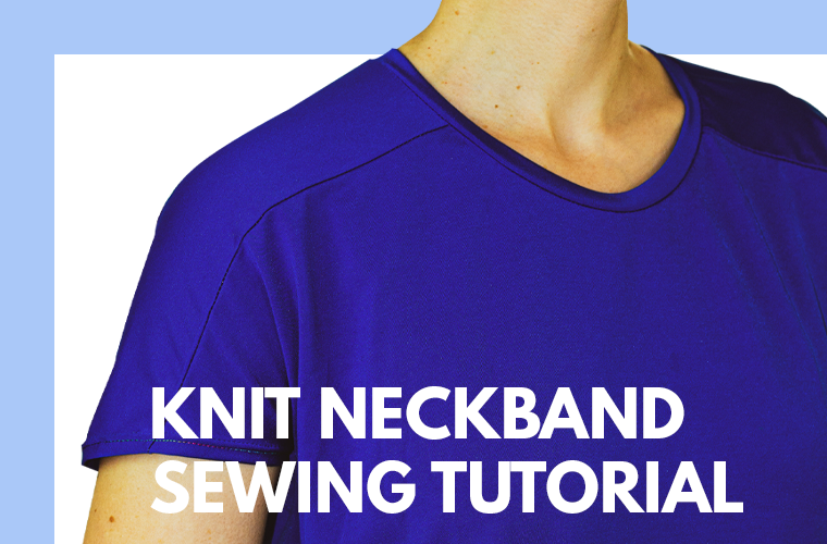 How to Sew a Knit Neckband Sie Macht Featured