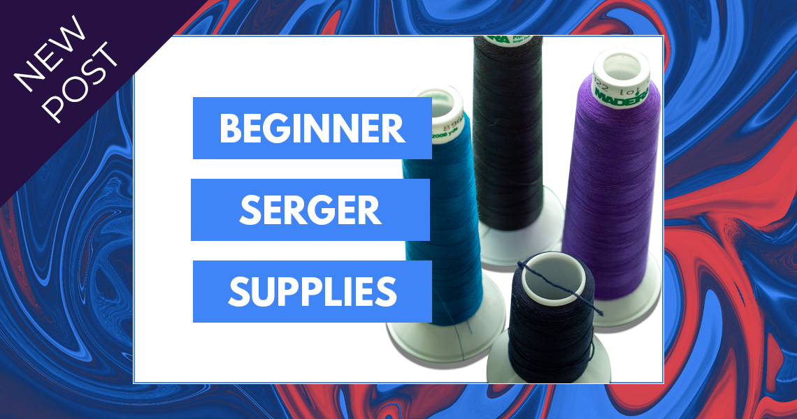 Beginner Serger Supplies Sie Macht Slider