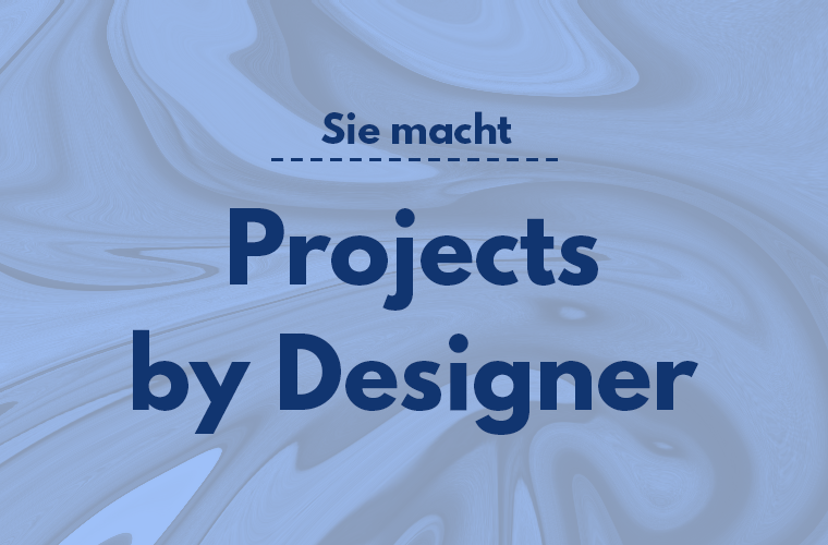 Projects by Designer Featured Thumbnail Sie Macht