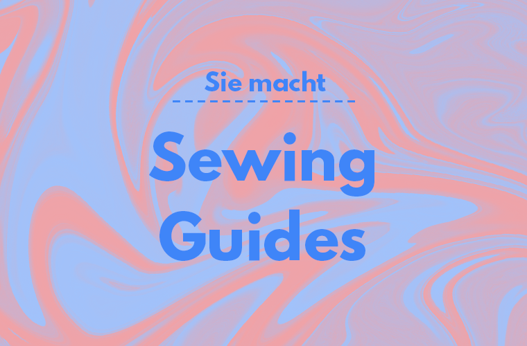 Sewing Guides Featured Thumbnail Sie Macht