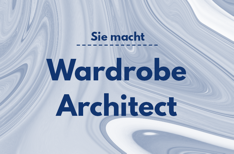 Wardrobe Architect Featured Thumbnail Sie Macht