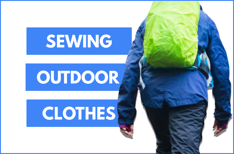 Sewing Outdoor Clothes Sie Macht Thumbnail